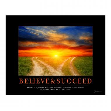 Believe & Succeed Path Motivational Poster
