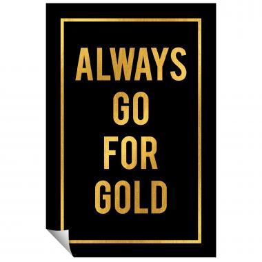 Always Go For Gold - Gold Series I