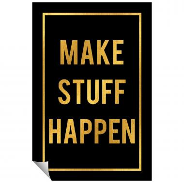 Make Stuff Happen - Gold Series I