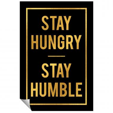 Stay Hungry Stay Humble - Gold Series I