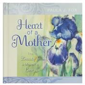 Heart of a Mother Gift Book