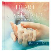 Heart of a Caregiver Gift Book