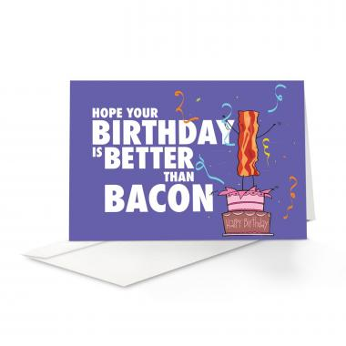 Bacon Birthday Card 25 Pack