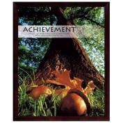 Achievement Oak Unmatted Framed Motivational Poster