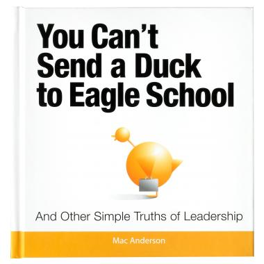 You Can't Send a Duck to Eagle School Gift Book