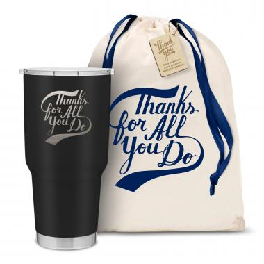 The Big Joe - Thanks for All You Do 30oz. Stainless Steel Tumbler