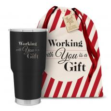 Drinkware - The Big Holiday Joe - Working With You is a Gift 30oz. Stainless Steel Tumbler