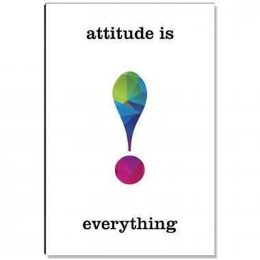 Attitude is Everything Geometry Inspirational Art