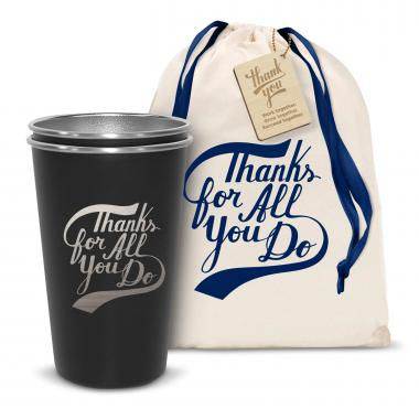 Pair of Thanks for All You Do 16oz Stainless Steel Pint Cup