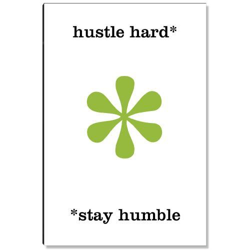 Hustle Hard Inspirational Art