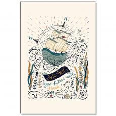 Newest Additions - Ship Set Sail Inspirational Art