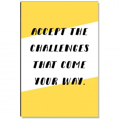Accept The Challenges Inspirational Art