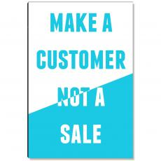 Inspirational Art - Make a Customer Inspirational Art