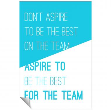 Aspire For The Team Inspirational Art