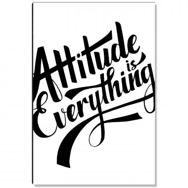 Attitude Is Everything Inspirational Art