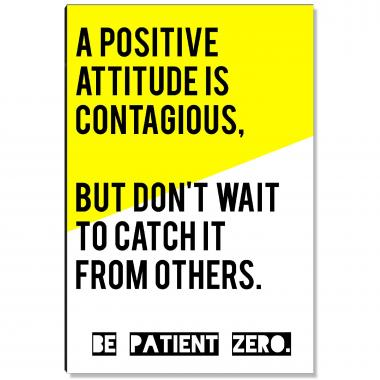 Be Patient Zero Inspirational Art