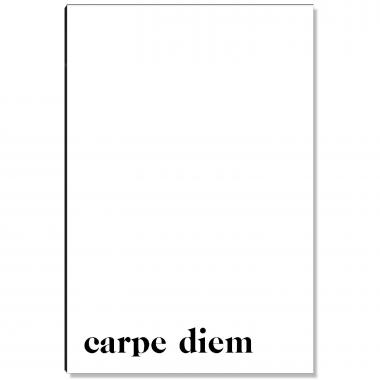 Carpe Diem - 1 Inspirational Art