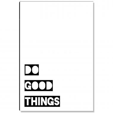 Do Good Things Inspirational Art