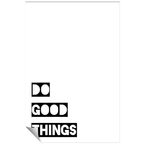 Do Good Things Inspirational Art