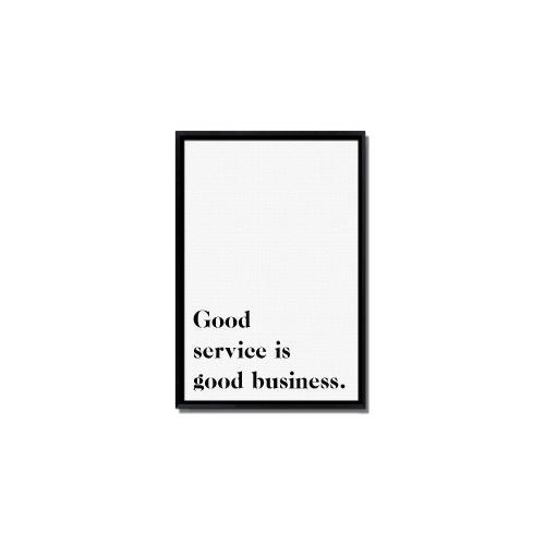 Good Service Inspirational Art