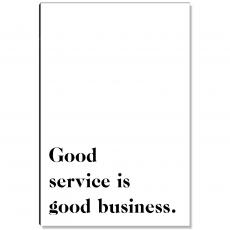 Workplace Wisdom - Good Service Inspirational Art