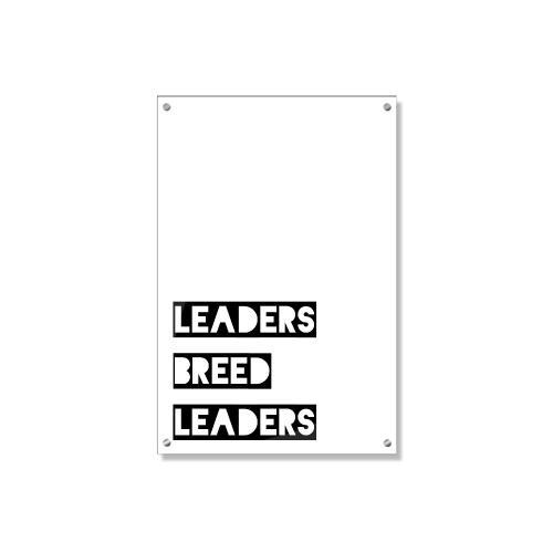 Leaders Breed Leaders Inspirational Art
