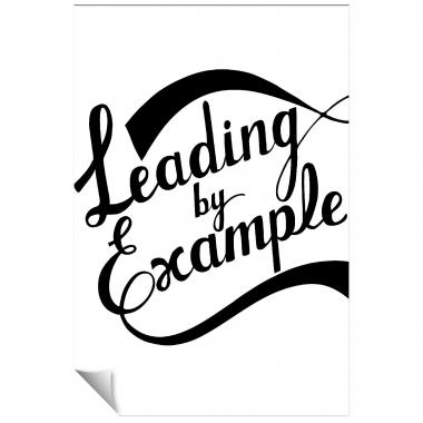 Leading By Example Inspirational Art