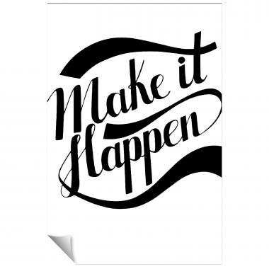 Make It Happen Inspirational Art