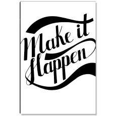 New Products - Make It Happen Inspirational Art