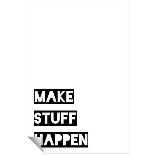 Make Stuff Happen Inspirational Art