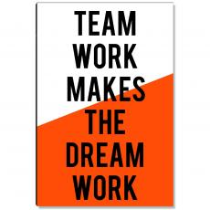 Motivational Posters - Teamwork Dream Work Inspirational Art