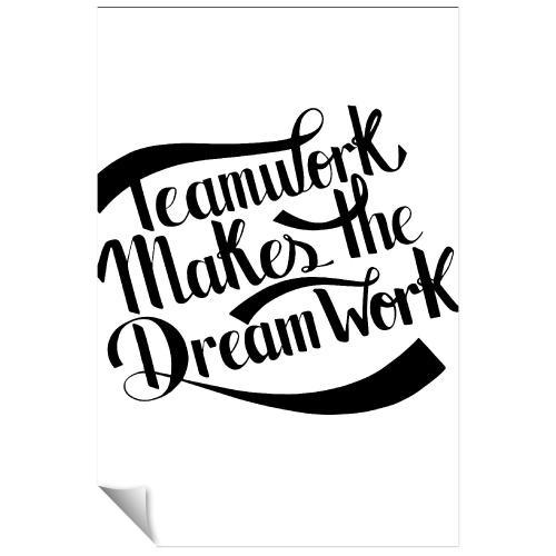 Teamwork Dreamwork Banner Inspirational Art