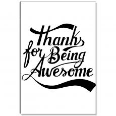 Motivational Posters - Thanks For Being Awesome Banner Inspirational Art
