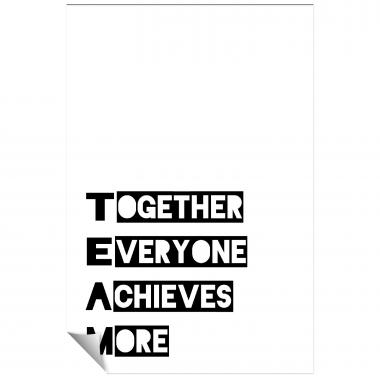 Together Everyone Achieves More - 1 Inspirational Art