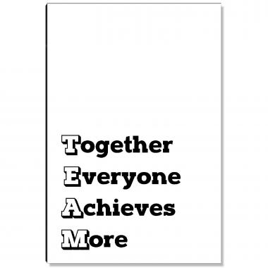 Together Everyone Achieves More Inspirational Art