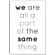 Motivational Posters - We Are All A Part Inspirational Art