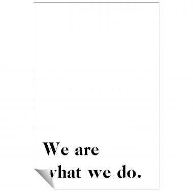 We Are What We Do - 1 Inspirational Art