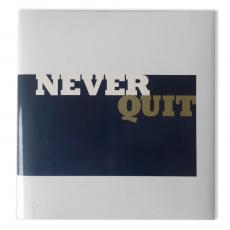 Books - Never Quit Book - Gift of Inspiration Series