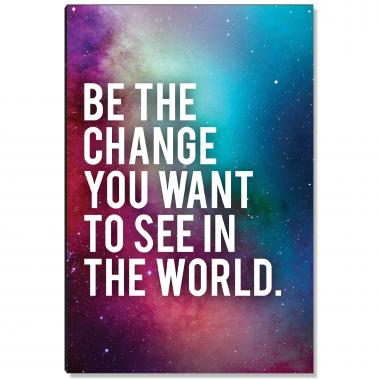 Be The Change Inspirational Art