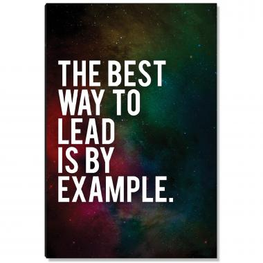 Lead By Example Inspirational Art