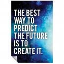 Predict The Future Inspirational Art