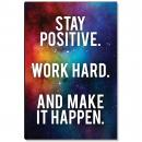 Stay Positive Inspirational Art