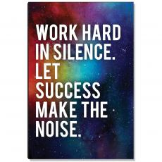 Space Series - Success Make The Noise Inspirational Art