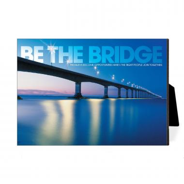 Be The Bridge Desktop Print