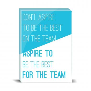 Aspire For The Team Desktop Print