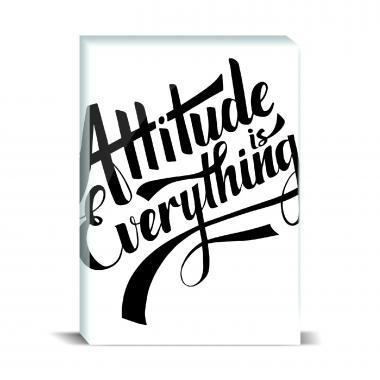 Attitude is Everything Desktop Print