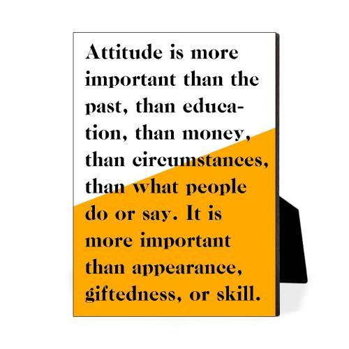 Attitude Is More Important Desktop Print