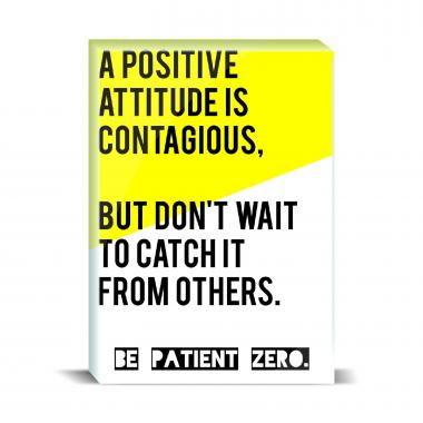 Be Patient Zero Desktop Print