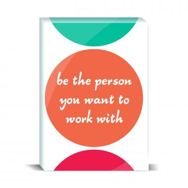 Be The Person Desktop Print
