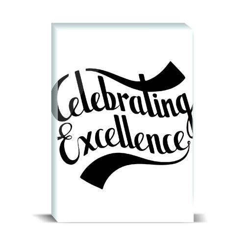 Celebrating Excellence Desktop Print